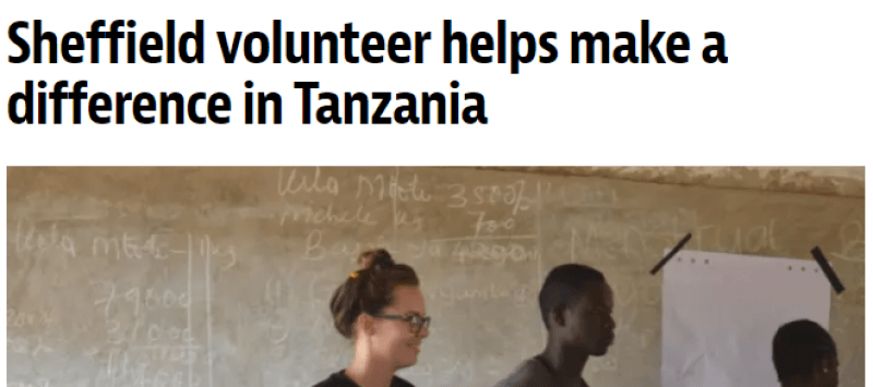 Headline of an article featured in The Star newspaper with title 'Sheffield volunteer helps make a difference in Tanzania'. The headline also features a photograph of a the volunteer standing in a classroom in Tanzania.